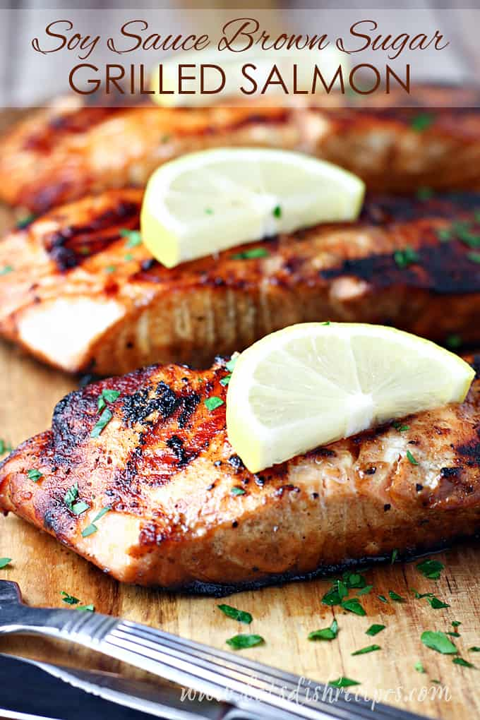 Soy Sauce and Brown Sugar Grilled Salmon