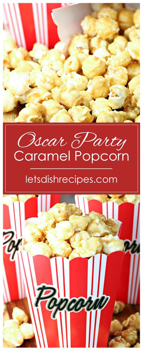 Oscar Party Caramel Popcorn