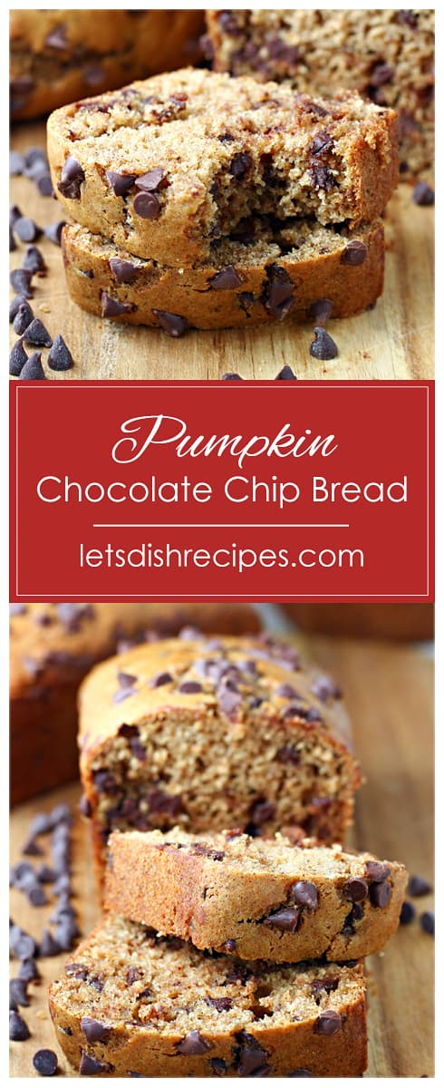 Best Ever Pumpkin Chocolate Chip Bread