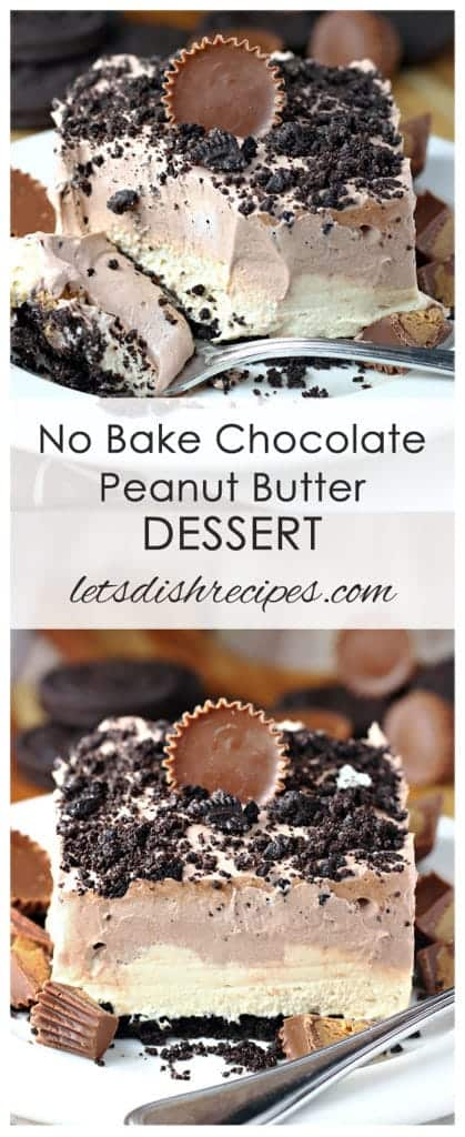 Chocolate Peanut Butter No-Bake Dessert