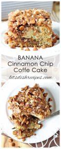 Banana Cinnamon Chip Coffee Cake