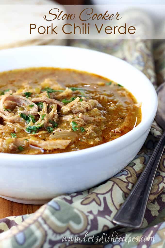 Slow Cooker Pork Chili Verde Let S Dish Recipes