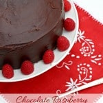 Chocolate Raspberry Layer Cake with Ganache Frosting