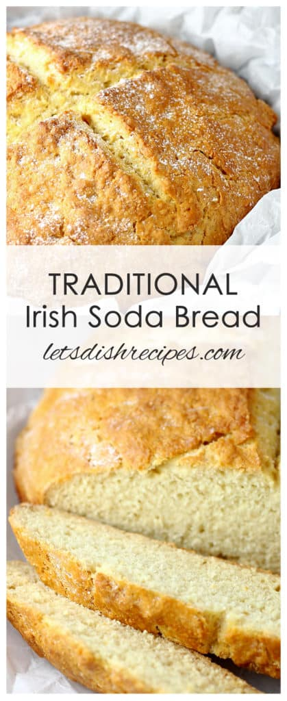 Traditional Irish Soda Bread Let S Dish Recipes