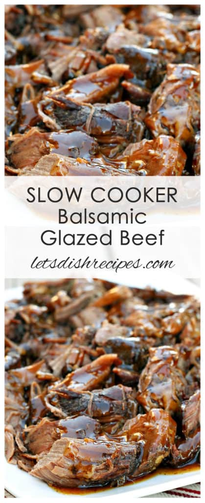 Slow Cooker Balsamic Glazed Roast Beef