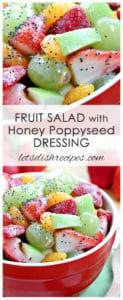 Fresh Fruit Salad with Honey Poppy Seed Dressing