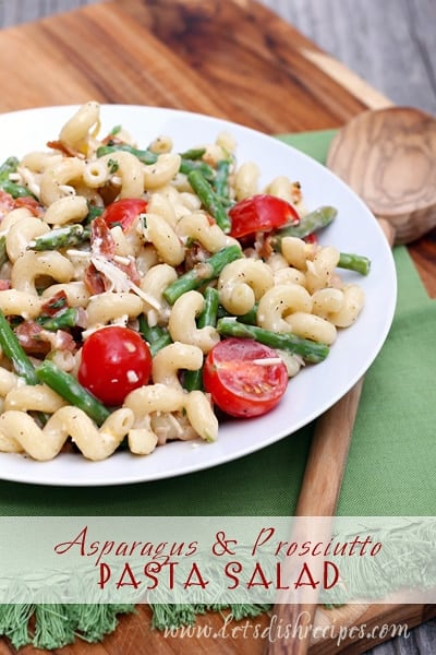 Asparagus and Prosciutto Pasta Salad