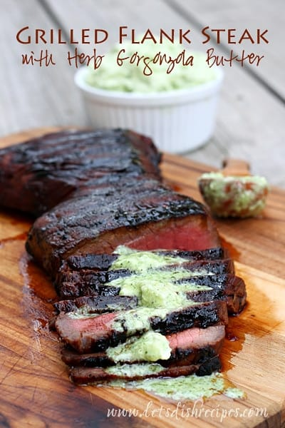 Grilled Flank Steak with Herb Gorgonzola Butter