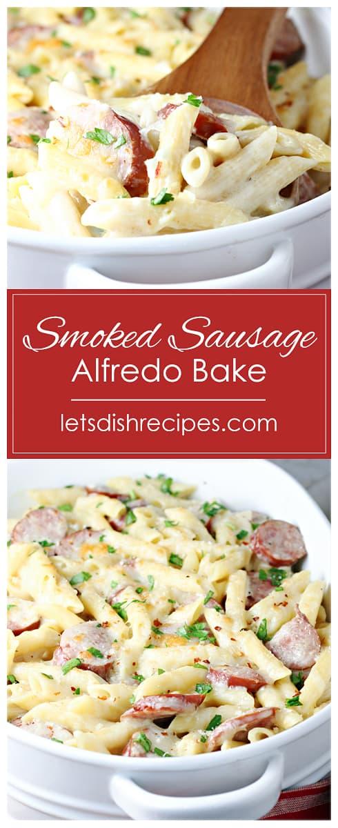 Spicy Smoked Sausage Alfredo Bake
