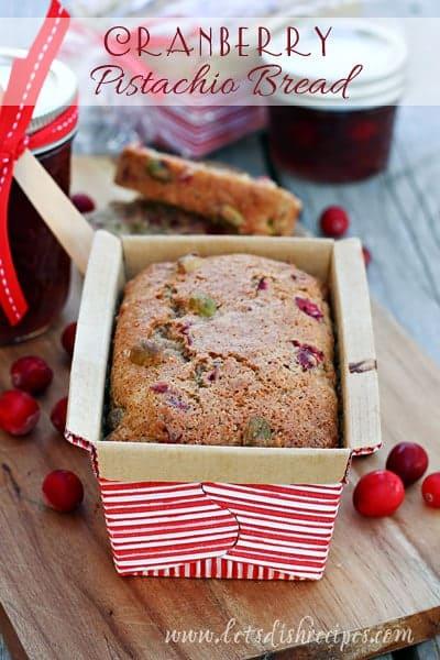 Cranberry Pistachio Bread