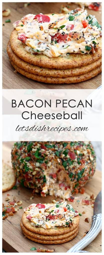 Bacon Pecan Cheeseball