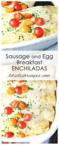 Sausage and Egg Breakfast Enchiladas