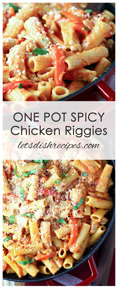 One Pot Spicy Chicken Riggies