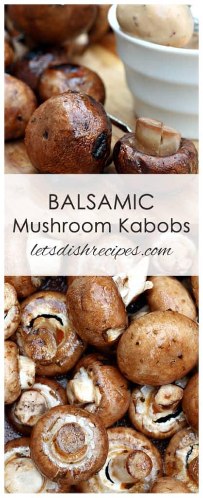 Balsamic Grilled Mushroom Kabobs