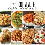 25 Plus 30 Minute Back-to-School Meals