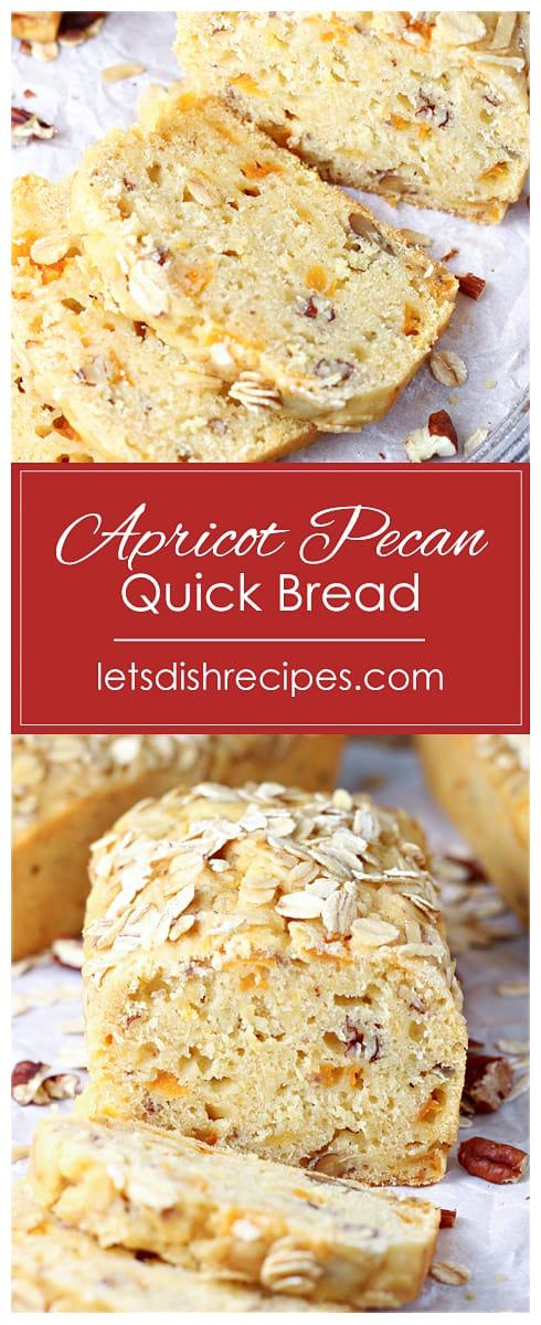 Apricot Pecan Quick Bread