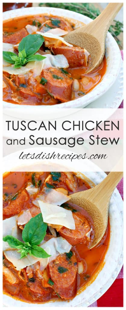 Tuscan Chicken and Sausage Stew