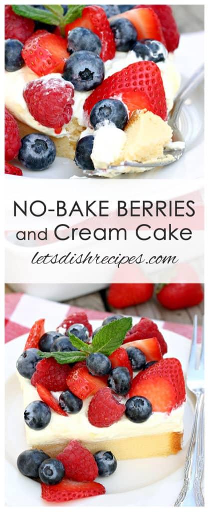 No-Bake Berries and Cream Cake