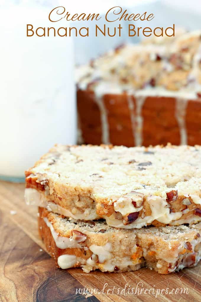 Cream Cheese Banana Nut Bread
