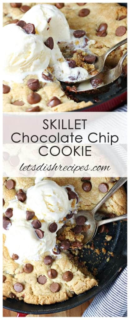 One Pan Skillet Chocolate Chip Cookie