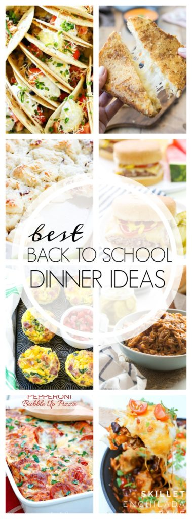 Best Back to School Dinner Ideas
