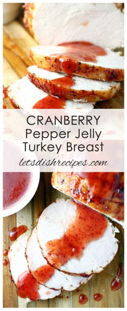 Cranberry Pepper Jelly Turkey Breast