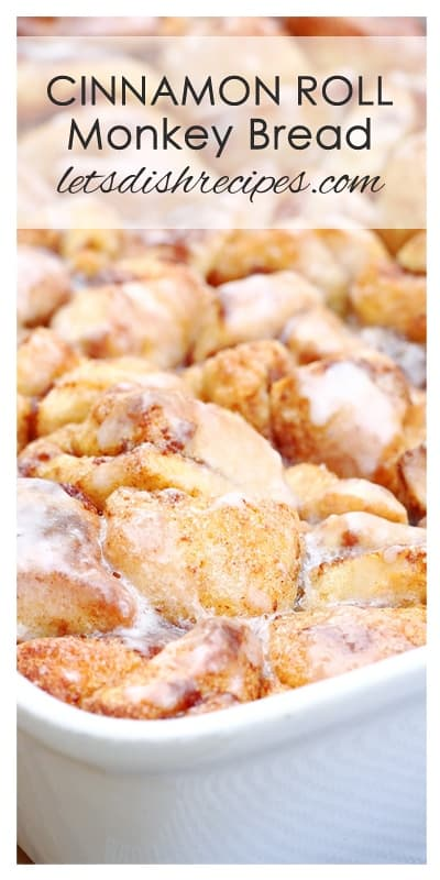 Cinnamon Roll Monkey Bread Bake Let S Dish Recipes