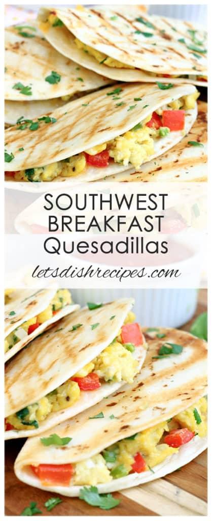 Southwest Breakfast Quesadillas