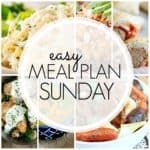 Easy Meal Plan Sunday {Week 81}