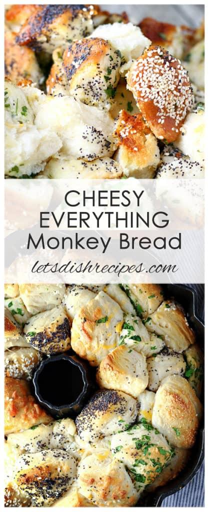 Cheesy Everything Monkey Bread