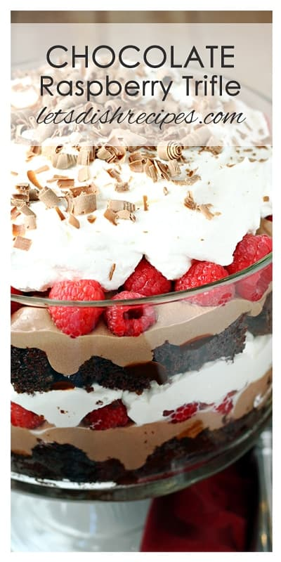 Chocolate Raspberry Trifle Let S Dish Recipes