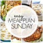 Easy Meal Plan Sunday {Week 84}