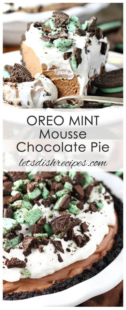 Oreo Mint Mousse Chocolate Pie