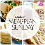 Easy Meal Plan Sunday {Week 91}