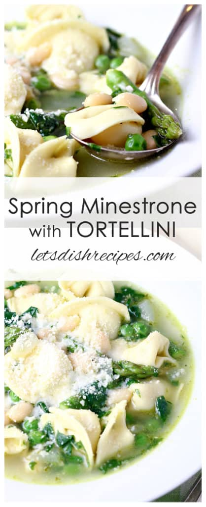 Spring Minestrone with Tortellini