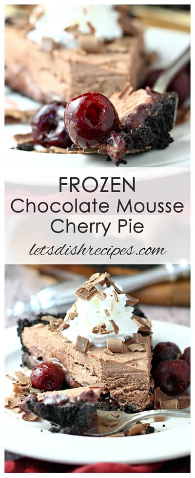 Frozen Chocolate Mousse Cherry Pie
