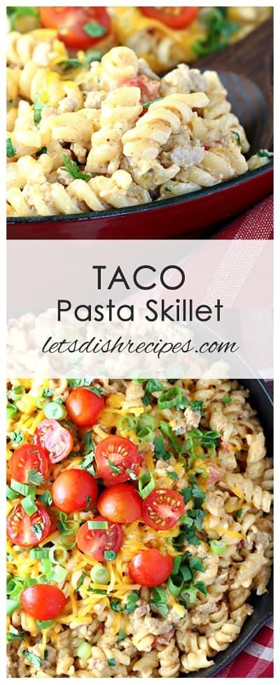 Taco Pasta Skillet