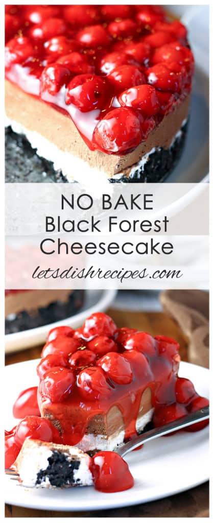 No Bake Black Forest Cheesecake