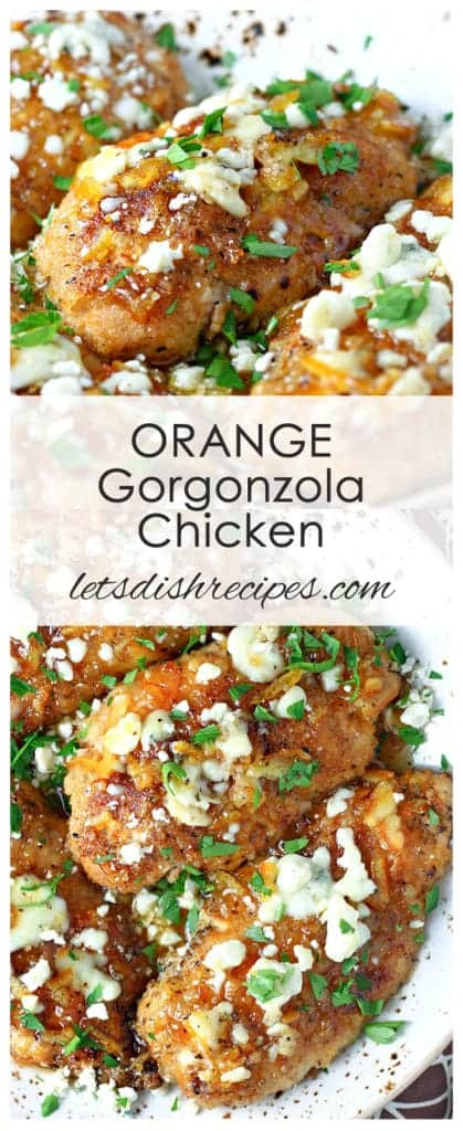 Orange Gorgonzola Chicken
