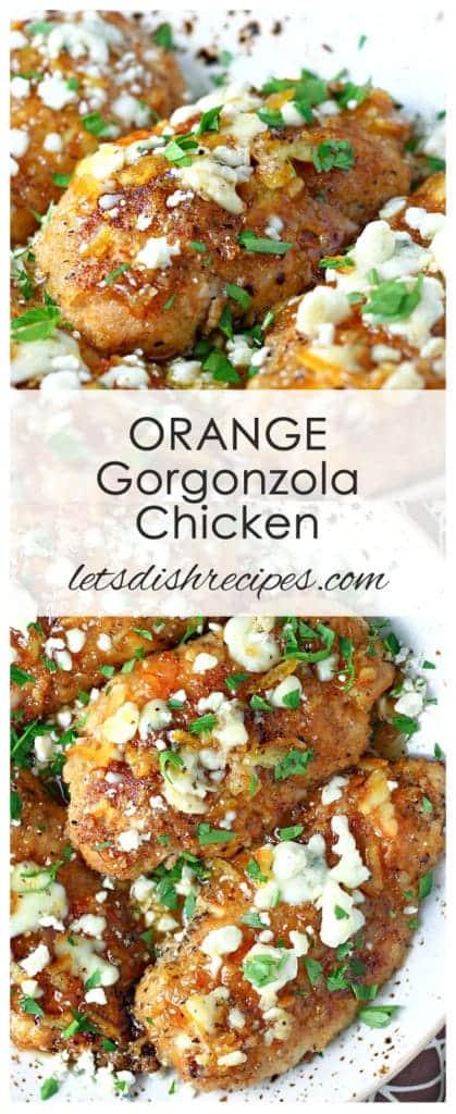 Orange Gorgonzola Chicken