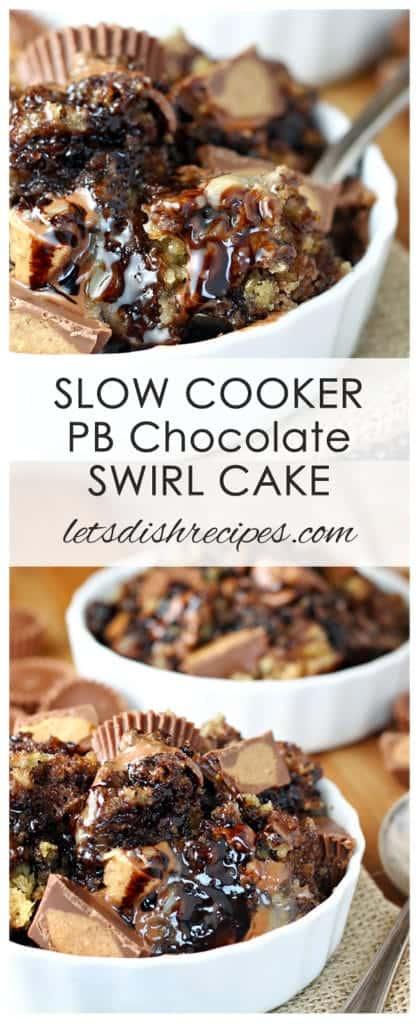 Slow Cooker Peanut Butter Chocolate Swirl Cake