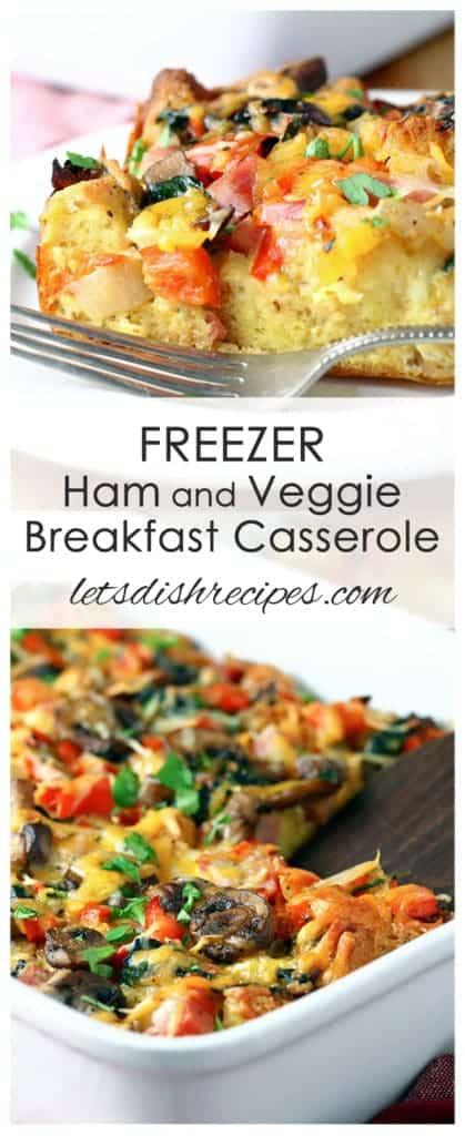 Freezer Ham and Veggie Breakfast Casserole