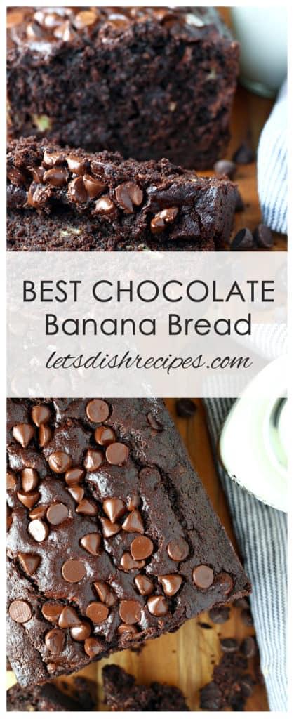 Best Chocolate Banana Bread