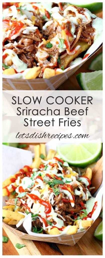 Slow Cooker Sriracha Beef Street Fries