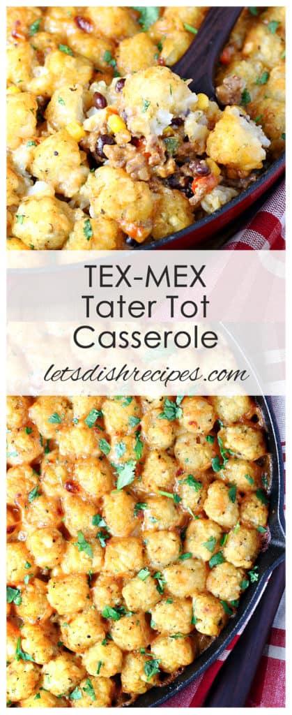 Tex-Mex Tater Tot Casserole