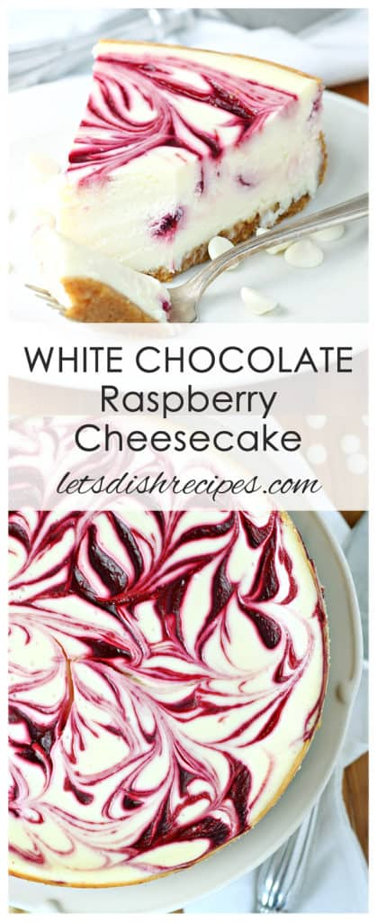 White Chocolate Raspberry Swirl Cheesecake