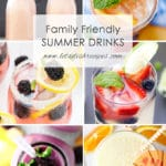 Family Friendly Summer Drinks