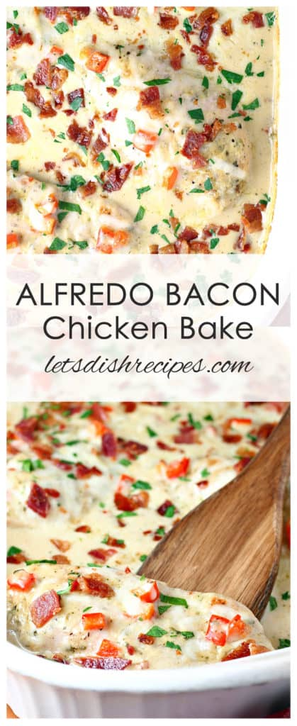 Alfredo Chicken Bacon Bake