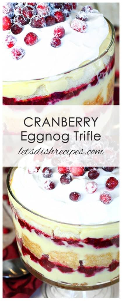 Cranberry Eggnog Trifle
