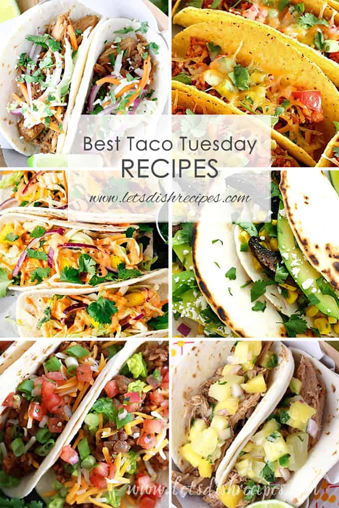 Best Taco Tuesday Recipes